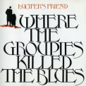 Lucifer's Friend - ...where The Groupies Killed The Blues '1972