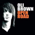 Oli Brown - Open Road '2008