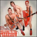 Red Elvises - Welcome To The Freak Show '2001