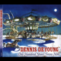 Dennis DeYoung - One Hundred Years From Now '2007