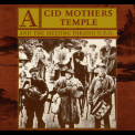 Acid Mothers Temple & The Melting Paraiso U.f.o. - Mantra Of Love '2004
