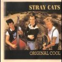 Stray Cats - Original Cool '1993