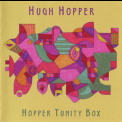 Hugh Hopper - Hopper Tunity Box '1976