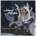 Aimee Mann - One More Drifter In The Snow '2006