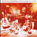 Inti Illimani - Antologia En Vivo  (2CD) '2001