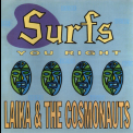 Laika & The Cosmonauts - Surfs You Right '1990