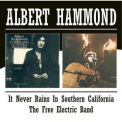 Albert Hammond - It Never Rains In Southern California / The Free Electric Band '1972