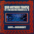 Acid Mothers Temple & The Melting Paraiso U.f.o. - Live In Occident '2011