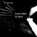 Collapse Under The Empire - The Sirens Sound '2010