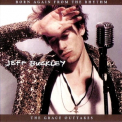 Jeff Buckley - Born Again From The Rhythm (the Grace Outtakes) '1993