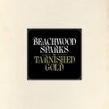 Beachwood Sparks - The Tarnished Gold '2012