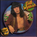 Bill Wyman - Monkey Grip '1974