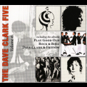 Dave Clark Five, The - The Complete History - Vol. 6: Play Gool Old Rock 'n' Roll (18 Golden Oldies) / Dave Clark & Friends '2008