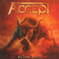 Accept - Blind Rage '2014