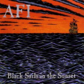 AFI - Black Sails In The Sunset '1999