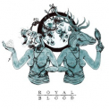 Royal Blood - Out Of The Black EP '2014
