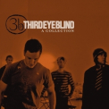 Third Eye Blind - Third Eye Blind: A Collection '2006