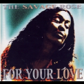 Savage Rose - For Your Love '2001