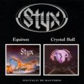 Styx - Equinox / Crystal Ball '2006