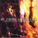 My Chemical Romance - I Brought You My Bullets, You Brought Me Your Love '2002