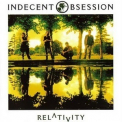Indecent Obsession - Relativity '1993