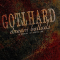 Gotthard - Dream Ballads (In Memory Of Steve Lee) '2010