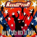 Reel Big Fish - Why Do They Rock So Hard? '1998