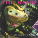 Band, The - High On The Hog '1996