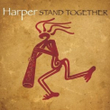 Harper - Stand Together '2010
