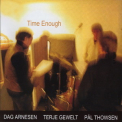 Dag Arnesen Trio - Time Enough '2004