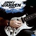 Jimmy Warren Band - No More Promises '2010