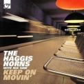Haggis Horns, The - Keep On Movin' '2010