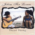 Vincent Herring - Jobim For Lovers '1998