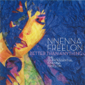 Nnenna Freelon - Better Than Anything '2008