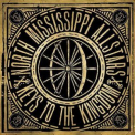 North Mississippi Allstars - Keys To The Kingdom '2011