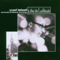 Yusef Lateef - Live In London '2004