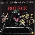 John Lindberg Ensemble - Bounce '1997