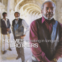 Holmes Brothers, The - Speaking In Tongues '2001