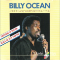 Billy Ocean - Love Really Hurts Without You '1999