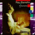 Ray Barretto - My Summertime '1995