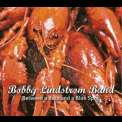 Bobby Lindstrom Band - Between A Rock And A Blue Spot '2012