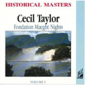 Cecil Taylor - Fondation Maeght Nights Vol.1 '1969