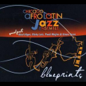 Chicago Afro Latin Jazz Ensemble - Blueprints '2010