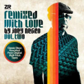 Joey Negro - Remixed With Love By Joey Negro (Vol. Two) (CD1) '2016