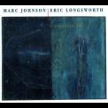 Marc Johnson & Eric Longsworth - If Trees Could Fly '1999