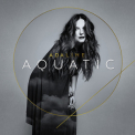 Adaline - Aquatic '2017