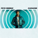 Pete Murray - Camacho '2017
