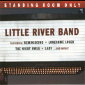 Little River Band - Standing Room Only '2007