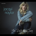 Jacqui Naylor - You Don't Know Jacq '2008