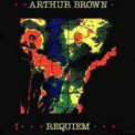 Arthur Brown - Requiem '1982
